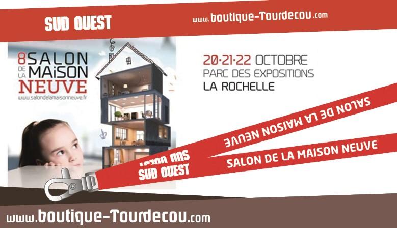 Salon de la Maison Neuve avec Sud Ouest et la Boutique-tourdecou.com